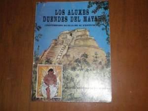 los-aluxes-duendes-del-mayab-autor-gaspar-antonio-xui_MLM-O-2751769457_052012